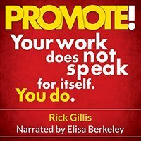 PROMOTE Audio Book by Rick Gillis